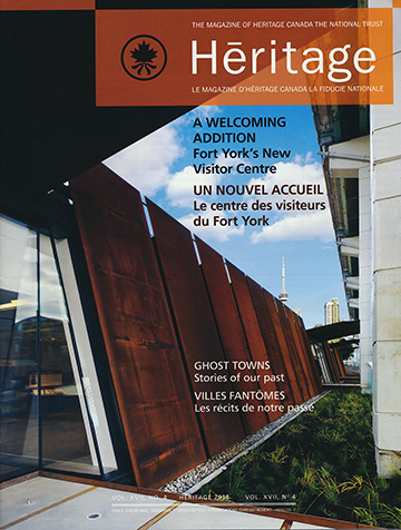 Heritage Magazine Fort York Visitor Centre Article